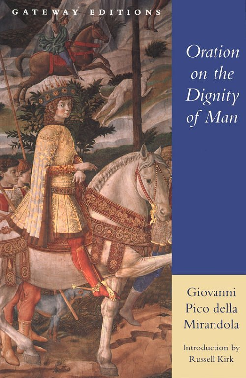 oration on the dignity of man essay The oration on the dignity of man community note includes chapter-by-chapter summary and analysis, character list, theme list, historical context, author.